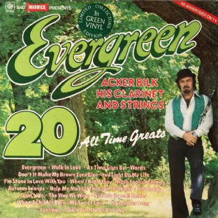 Acker Bilk, His Clarinet And Strings ‎- Evergreen: 20 All Time Greats (LP) (Green Vinyl) (VG-EX/EX)